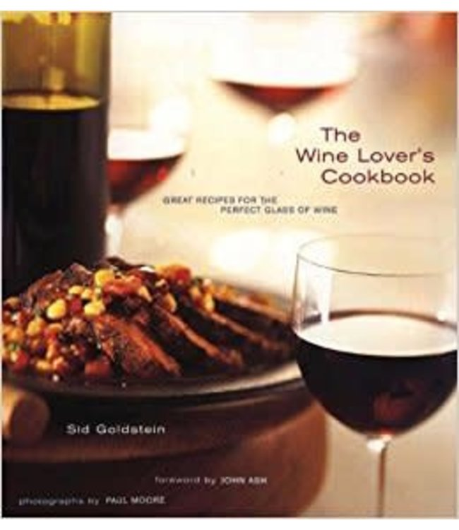 Chronicle Books The Wine Lovers Cookbook