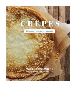 Chronicle Books Crepes: 50 Savory Sweet Recipes