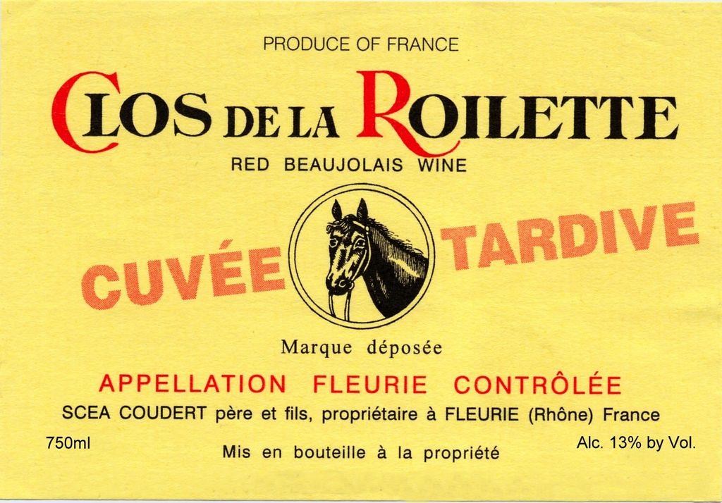 Wine Clos de la Roilette Fleurie Cuvee Tardive 2016