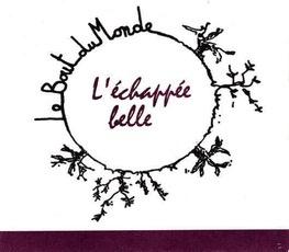 Wine Domaine le Bout du Monde 'L'echappee belle' 2017