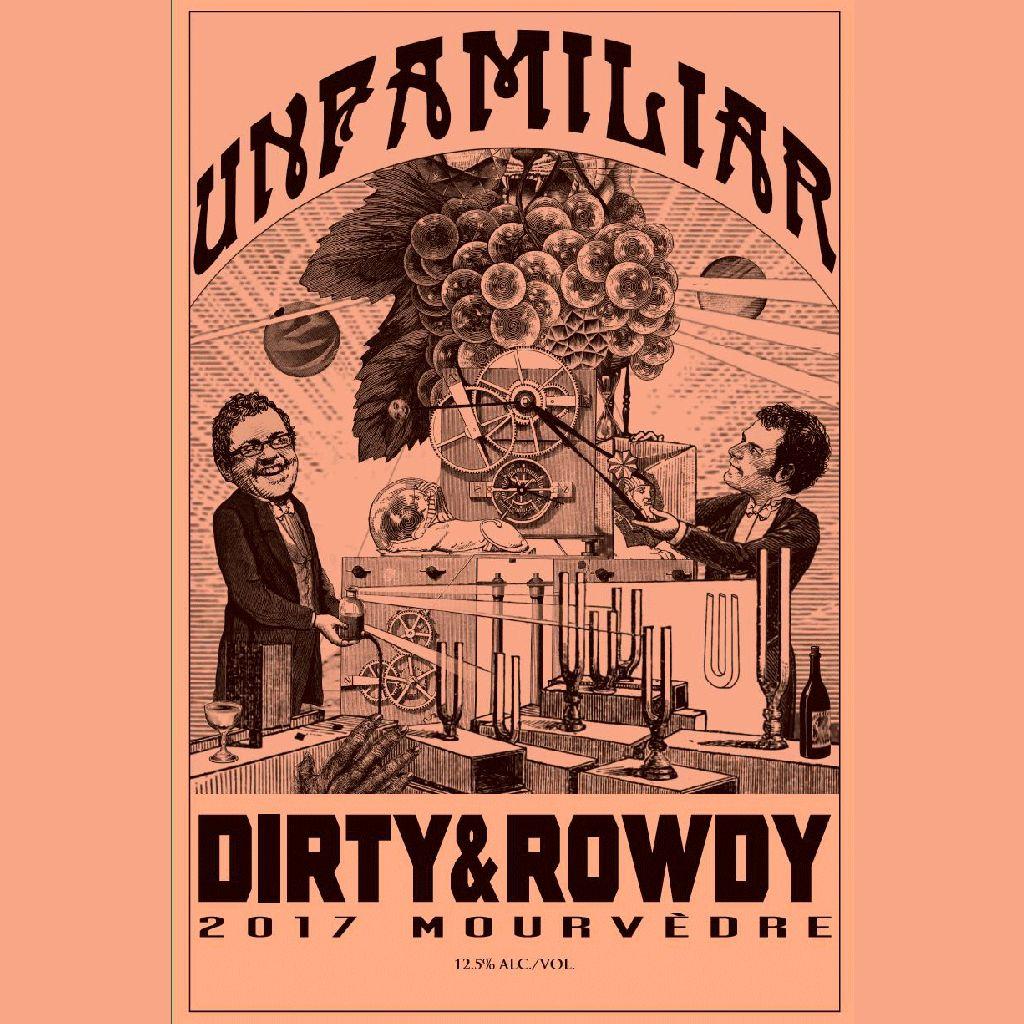 Wine Dirty & Rowdy, Mourvèdre 'Unfamiliar' 2017