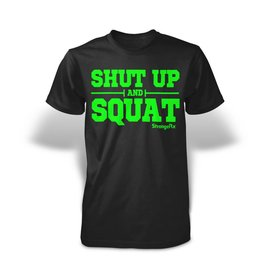 Stonger RX Shut Up and Squat