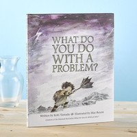 Compendium What Do You Do With a Problem