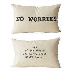No Worries 2 Sided Pillow 24x16