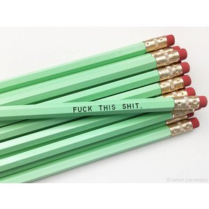 Mature Pencil Green F*ck This Sh*t