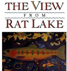 View from Rat Lake - John Gierach - Softcover