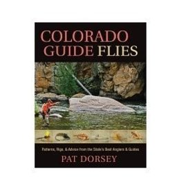 COLORADO GUIDE FLIES - PAT DORSEY