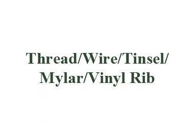 THREAD WIRE TINSEL MYLAR AND VYNAL RIB