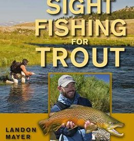 SIGHT FISHING FOR TROUT - MAYER
