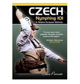 CZECH NYMPHING 101 AND RELATED EUROPEAN METHODS