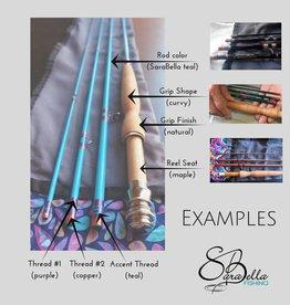 SaraBella Semi-Custom Fly Rod