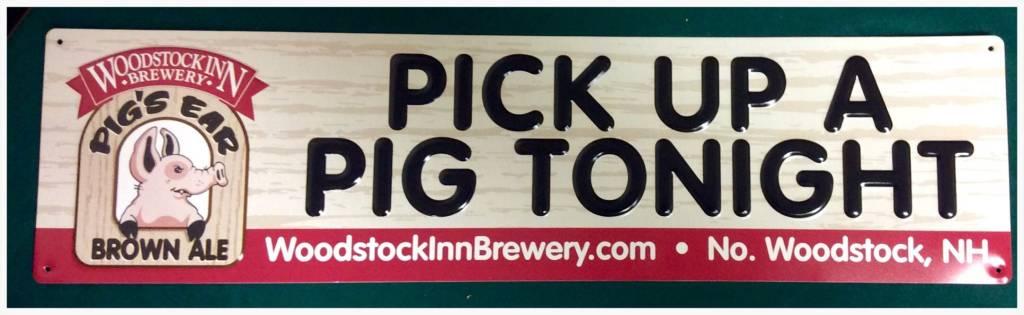 Pick Up A Pig Tin Sign
