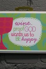 Decor Wine Proof Sign