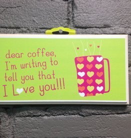 Decor Dear Coffee Sign