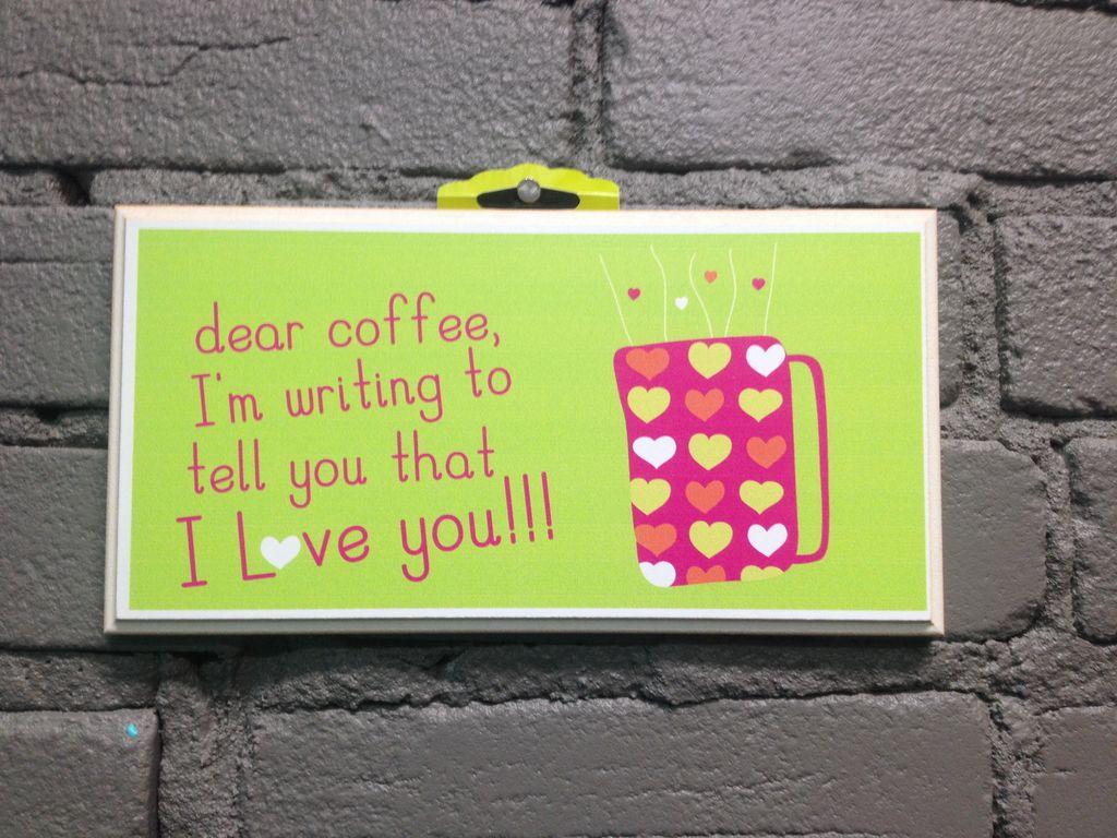 Decor Dear Coffee Sign
