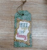 "Art ""Fill up on funny"" Sign"