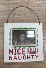 Decor Mini Frame- Nice Until
