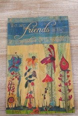 Decor We Are Friends Wall Sign