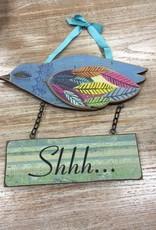 """Decor """"Shhh"""" Bird Hanging Plaque"""