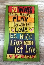 Decor Way to Be Happy Wood Sign