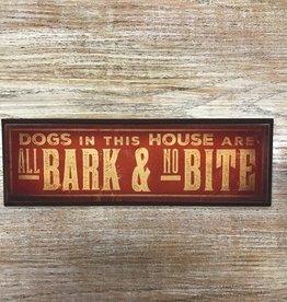 Decor All Bark No Bite Wood Plaque