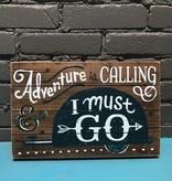 "Decor Adventure Is Calling Wall Art 14x9"""