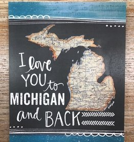 Art Love You to Michigan and Back sign