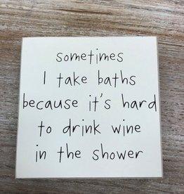 Decor Drink Wine Sign 6x6
