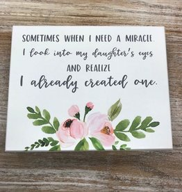 Decor Need Miracle Sign 10x8