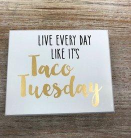 Decor Taco Tuesday Sign 6x5