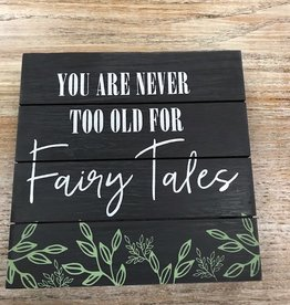 Decor Fairy Tale Sign 8x8