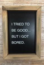 Decor Good Is Boring Letterboard Sign 5x7