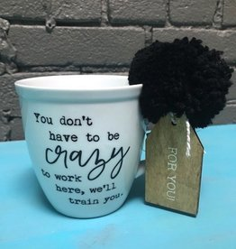 Mug We'll Train You Mug