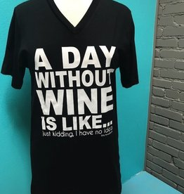 Shirt A Day Without Wine Vneck Tee