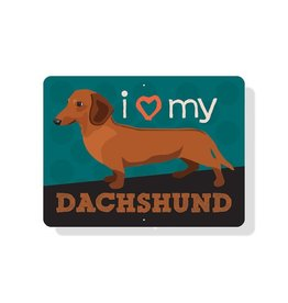 Independent Brown Dachshund Sign