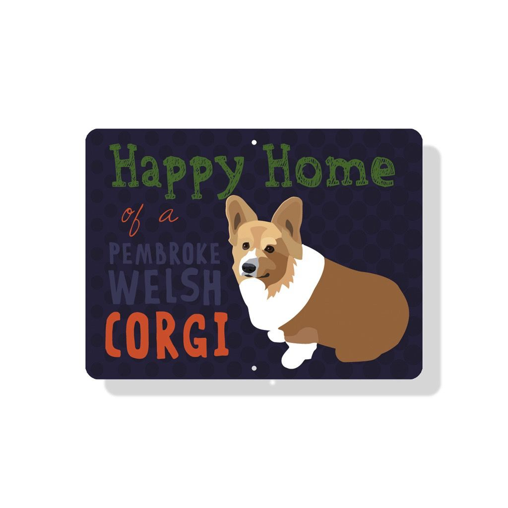 Independent Pembroke Corgi Sign