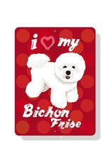 Independent Bichon Sign