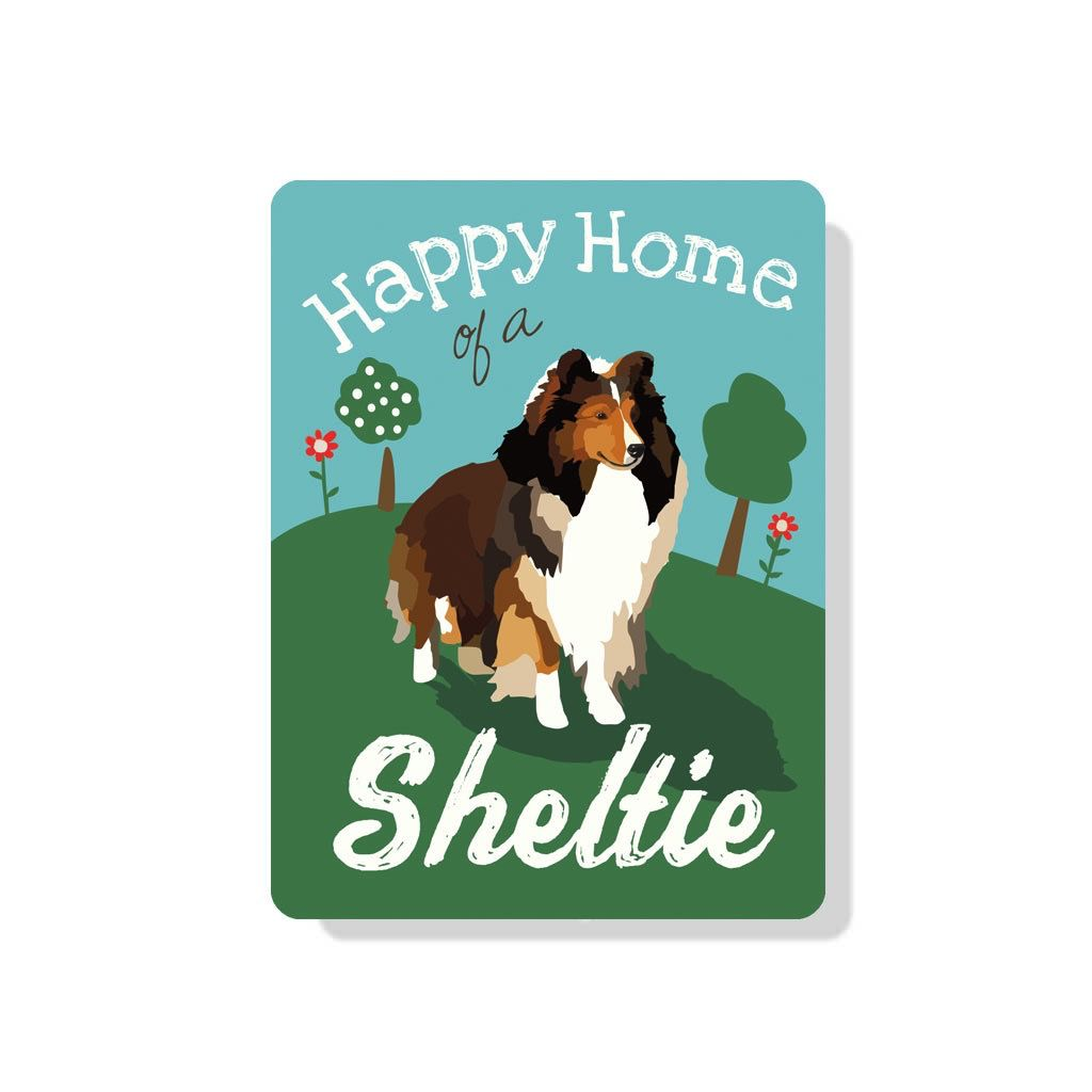Independent Sheltie Sign