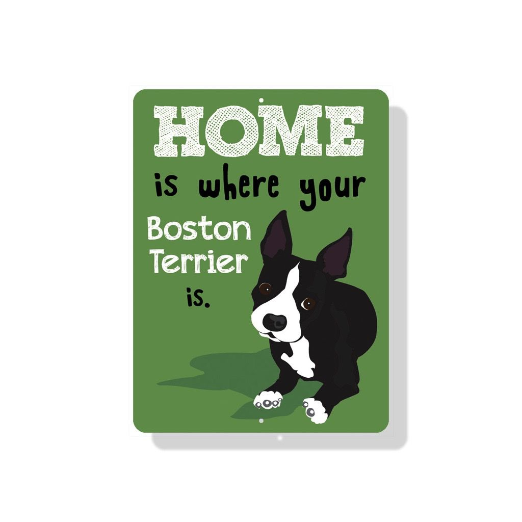 Independent Boston Terrier Sign