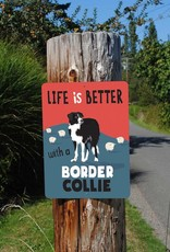 Independent Border Collie Sign