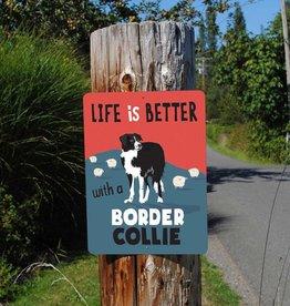 Independent Border Collie Sign