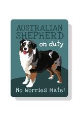 Independent Merle Aussie Sign