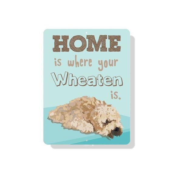 Independent Wheaten Terrier Sign