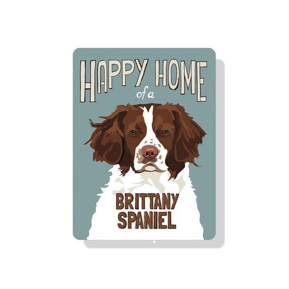 Independent Brittany Spaniel Sign