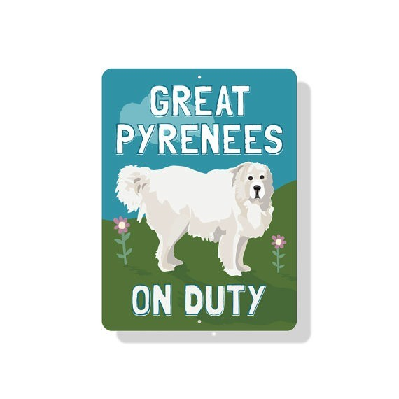 Independent Great Pyrenees Sign