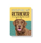 Independent Chesapeake Bay Retriever Sign