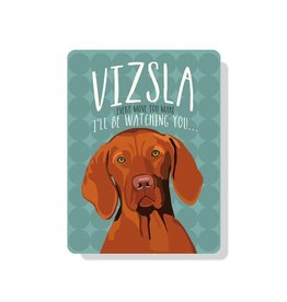 Independent Vizsla Sign