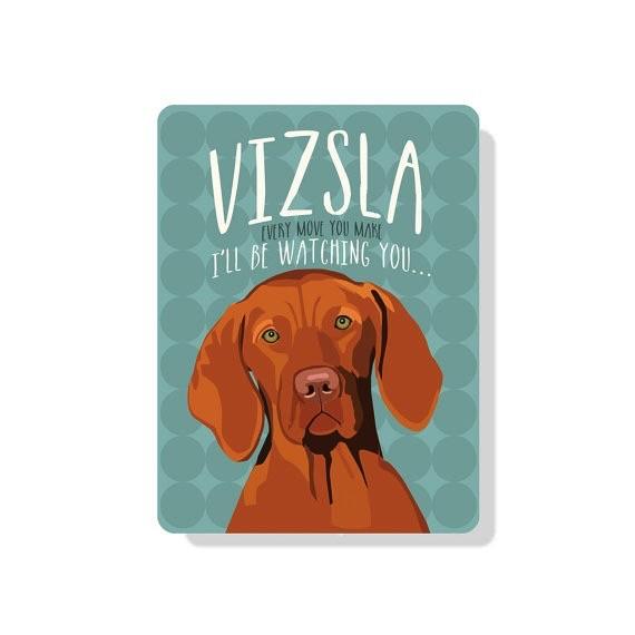 Independent Vizsla Sign