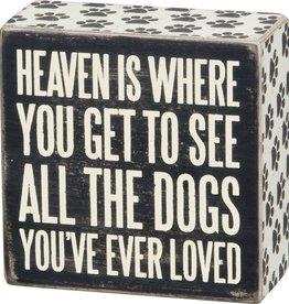 Primitives Heaven Box Sign