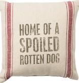 Primitives Spoiled Dog Cotton Pillow
